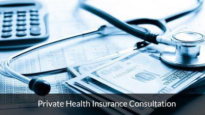 Private Health Insurance Consultation