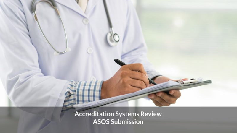 ASOS Accreditation Systems Review Submission